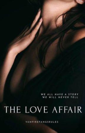 The Love Affair by Vampirefangsrules