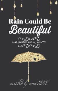 Rain Could Be Beautiful         (Jamilton, Lams, Marliza,  Mullette) cover