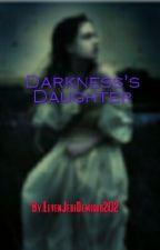 Darkness's Daughter by ElvenJediDemigod202