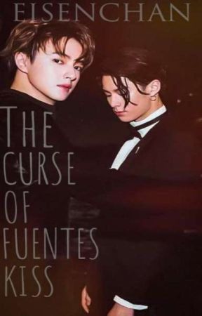 The Curse of Fuentes Kiss (BxB) by Eisenchan