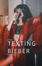 dieorjustin tarafından yazılan Texting    Bieber ( +18 ) adlı hikaye