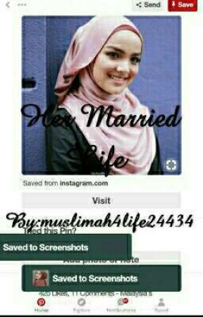 Her Married Life (ON HOLD) by muslimah4life24434