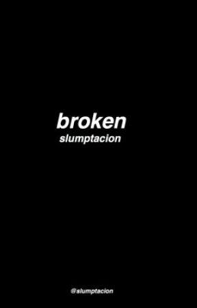 broken ; jahseh + stokeley [DISCONTINUED] by slumptacion