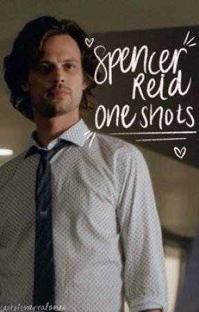 Spencer Reid   One Shots by lastoftherealones