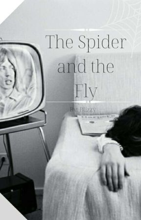 The Spider and the Fly ✔ by NooneAtic