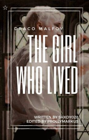The Girl Who Lived ☆ D. MALFOY by shxdy028