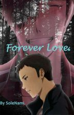 Forever Love by SoledadGomez722