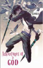 Adventures Of A God by izoria
