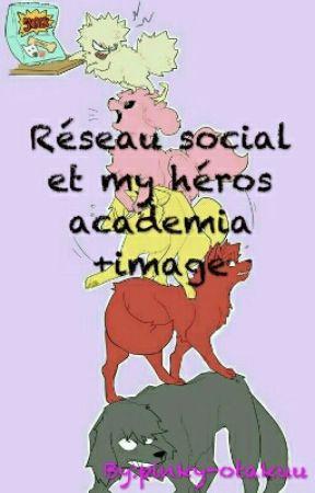 Réseau sociaux et my héros academia +image by pinky-otakuu