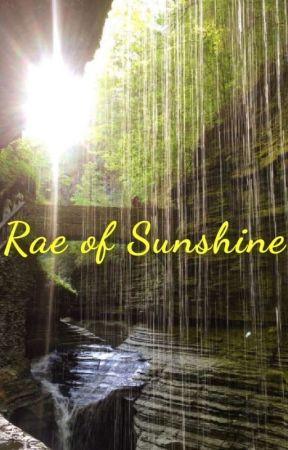 Rae of Sunshine (One Shot) by GenesisAmari