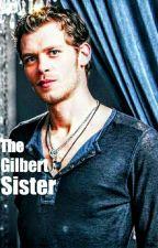 The Gilbert Sister K.M by that_fan_girl1