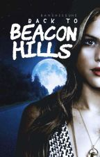 back to beacon hills  ► [teen wolf] by bansheesune