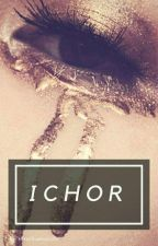 ICHOR [Bnha x Fem!Reader] by queenieayla
