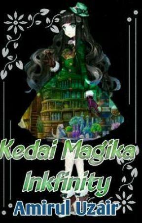 Kedai Magika Inkfinity (On Hold) by Amirul__uzair