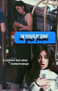 In Your Phone ☽ Camren cover