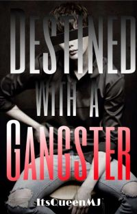 Destined With A Gangster [On Going] cover
