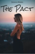 The Pact ✅  by JessicaMorel0