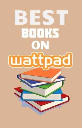 Best Books On Wattpad by -unwish