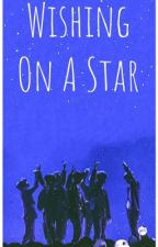 Wishing On A Star: BTS Short Story by LeynaBTS