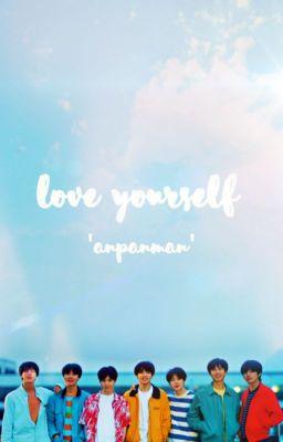 Đọc Truyện [BTS] LOVE YOURSELF 'ANPANMAN' - Truyen4U.Net