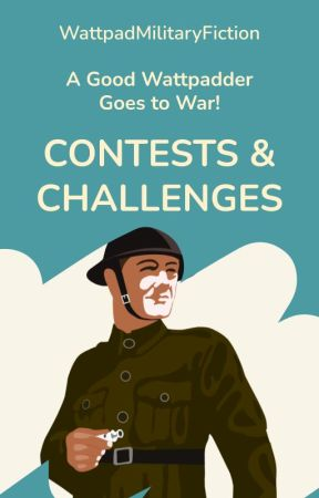 Contests & Challenges by WattpadMilitaryFiction