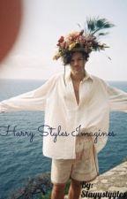 Harry Styles Imagines by Slayystyyles