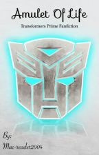 Transformers Prime: Amulet of Life (#1) [Completed] by Mac-reader2004