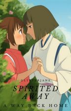 Spirited Away 2:  A Way Back Home by DumbassElle