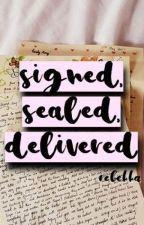 Signed, Sealed, Delivered by fragilebluebird