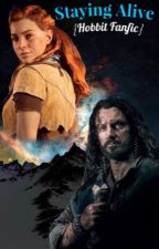 Staying Alive {Hobbit Fanfic} Thorin/OC by Element-Of-Dreams
