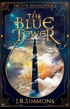 The Blue Tower by jbsimmonslight