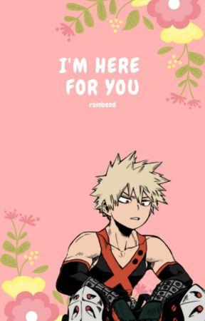 I'm Here For You (Bakugou x Villain!Reader) by Rainbend