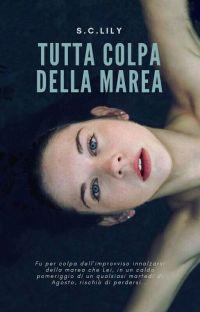 TUTTA COLPA DELLA MAREA - One Shot cover