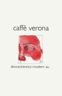 caffè verona | słowackiewicz modern au cover