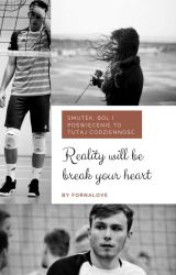 Reality will be break your heart II Tomek i Jan Fornal by Fornalove