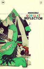 2D x Noodle GORILLAZ - REFLECTOR by Nnia01