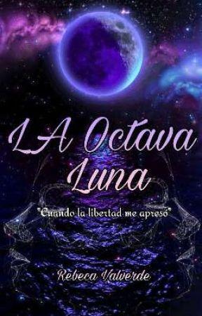 La octava luna  by RebecaValverd