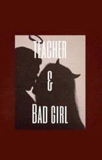 Teacher & Bad Girl -G.D cover