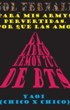 EL LIBRO LEMON 7u7 DE BTS (YAOI) by Sol_Fernald
