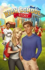 High School Story: Book 1 [COMPLETED] by NicholasDomingo