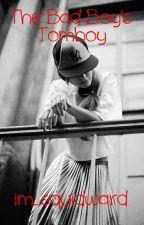 The Badboy's Tomboy    WATTYS 2015 by im_squidward