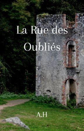 La Rue des Oubliés by univerciel