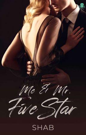 Me & Mr. Five Star by ShabrinaHuzna