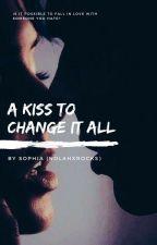 A Kiss To Change It All - Montgomery de la Cruz by NolahxRocks
