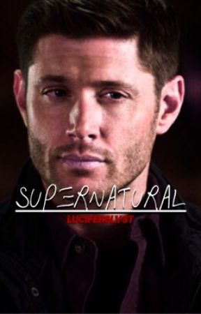 Supernatural Gif Imagines (Mostly Dean) by luciferslvst
