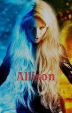 Allison (rewritten) by alicialashaye