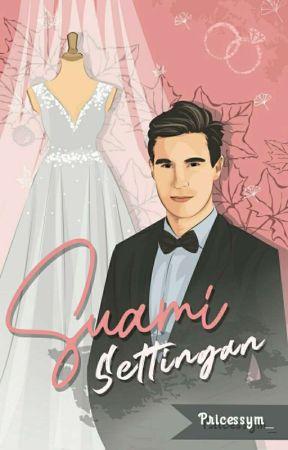 Suami Settingan (REPOST) by princessym_