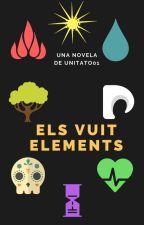 Els Vuit Elements by Unitato01