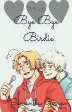 Bye Bye Birdie [PruCan] - {Completed} by OwlofLittleFaith