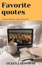 Favorite quotes- from books and movies by leensstorys
